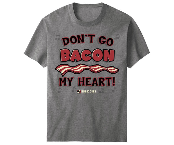 Bacon My Heart T-Shirt