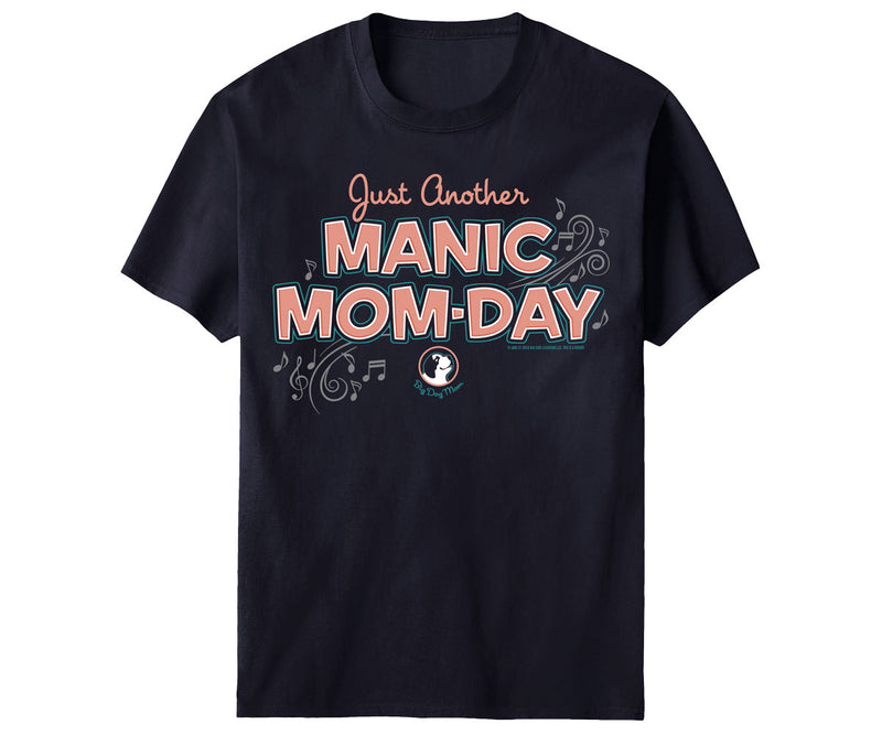 Manic Mom Day T-shirt