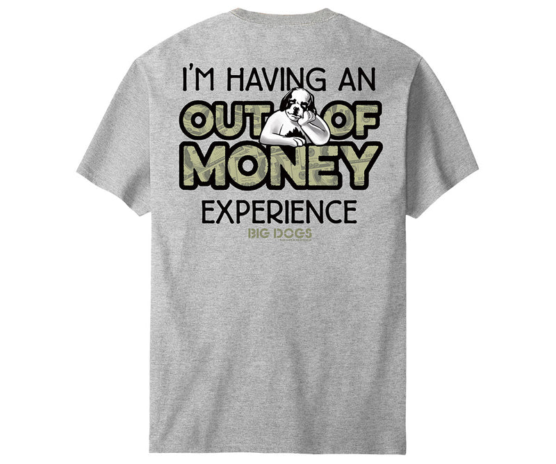 Out of Money T-Shirt