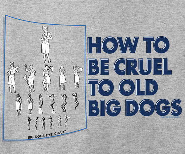 Big Dogs Eye Chart T-Shirt