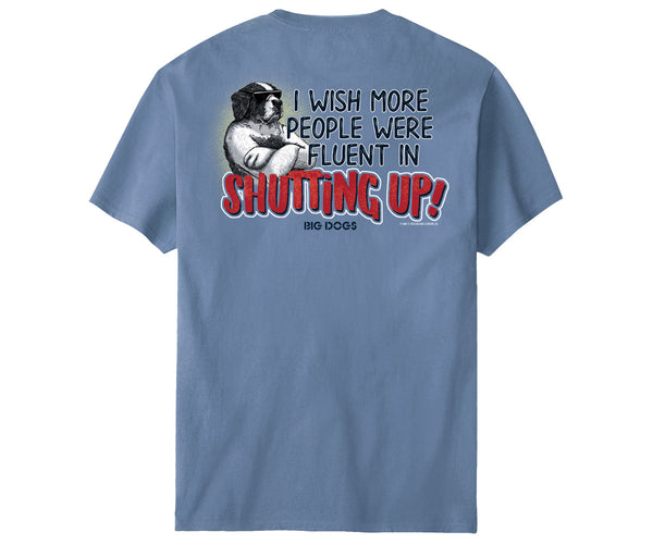 Fluent In Shutting Up T-Shirt