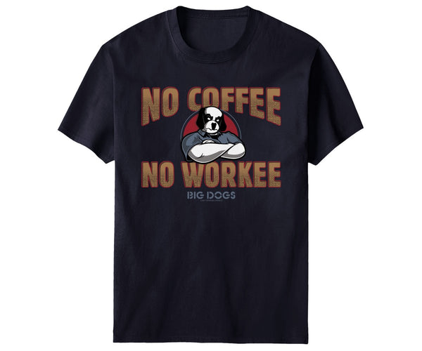 No Coffee T-Shirt