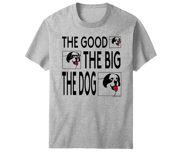 Good Big Dog T-Shirt
