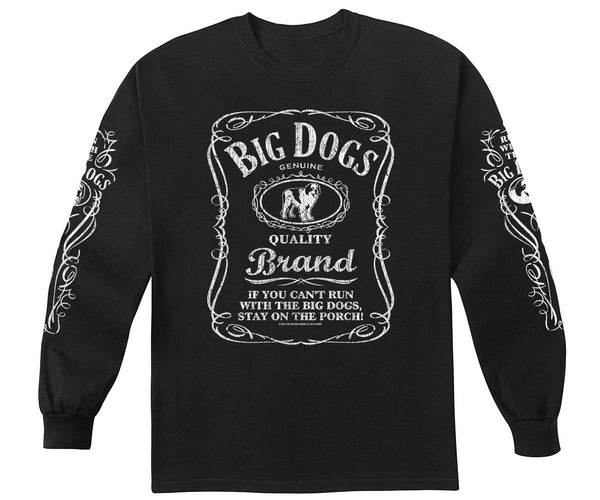 Run With The Big Dogs Long Sleeve T-Shirt