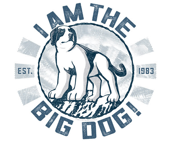 I Am The Big Dog Long Sleeve T-Shirt
