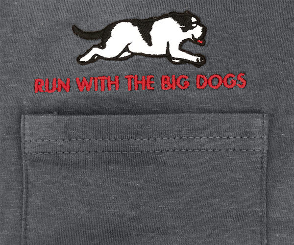 Run With The Big Dogs Embroidered Pocket Tees