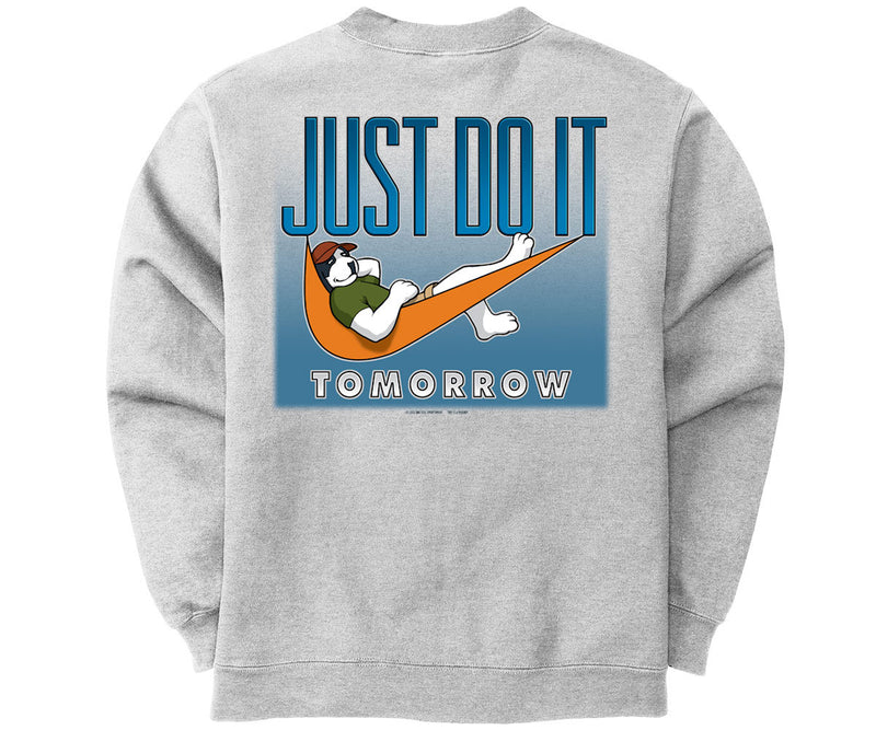 Just Do It Tomorrow Graphic Crew