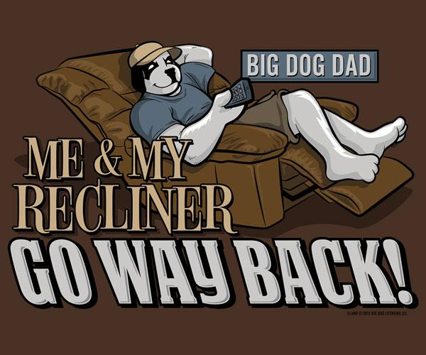 Big Dog Dad Recliner Graphic Crew