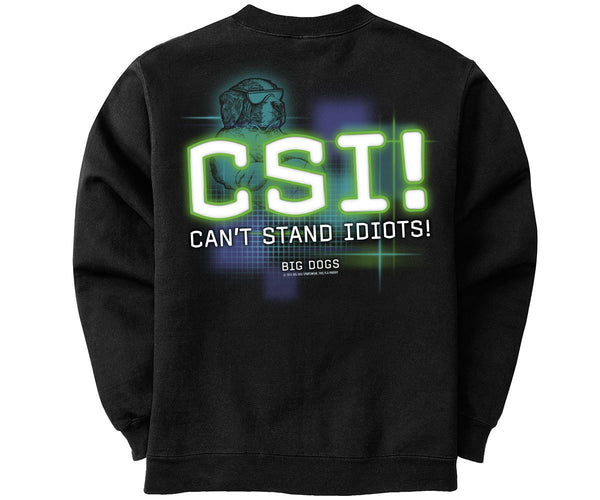 CSI-Can't Stand Idiots Graphic Crew