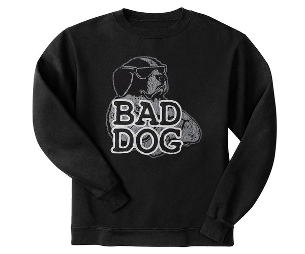 Bad Dog® Sweatshirt