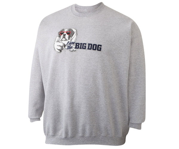 I Am The Big Dog Sweatshirt