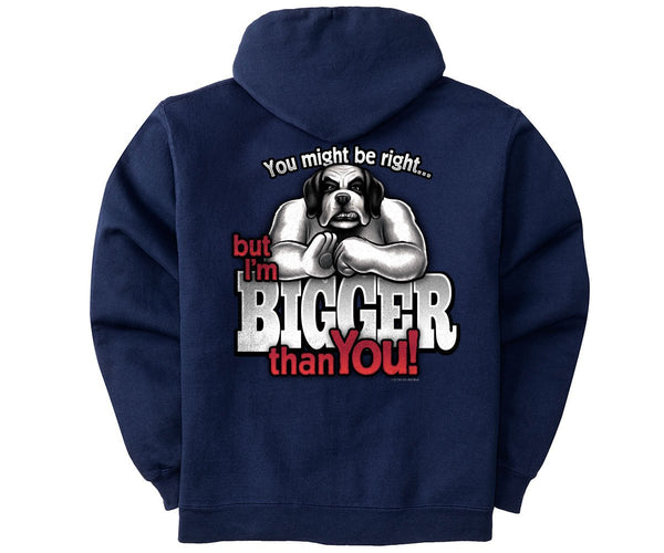 I'm Bigger Than You Graphic Hoodie