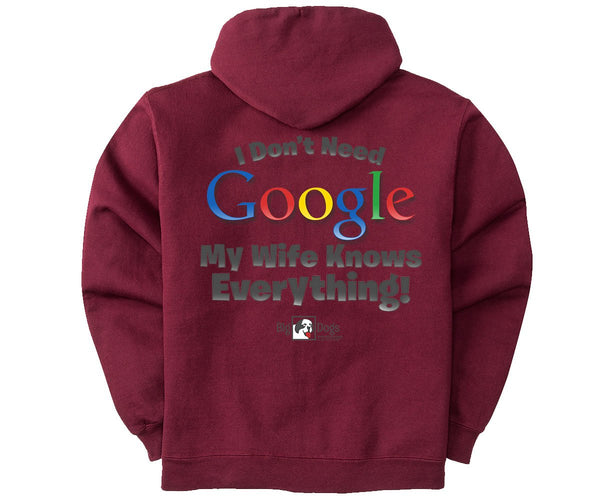 I Don't Need Google Graphic Hoodie