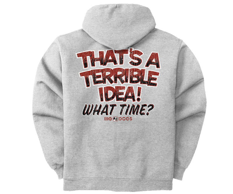 Terrible Idea Graphic Hoodie