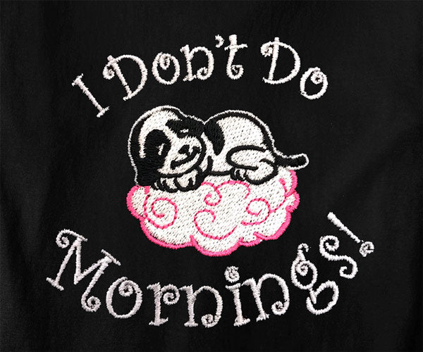 Don't Do Mornings Embroidered Lounge Shirt