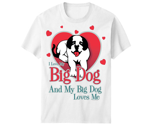 Love My Big Dog T-Shirt