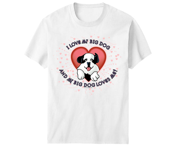 Kids I Love My Big Dog T-Shirt