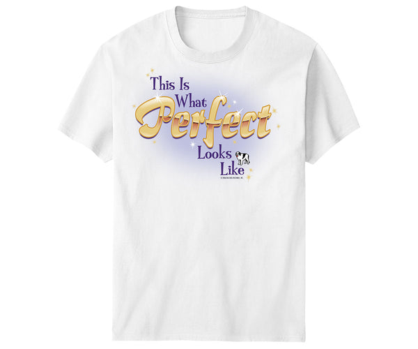 Perfect Looks Like T-Shirt