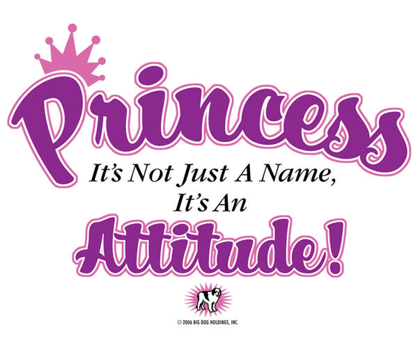 Princess Attitude T-Shirt