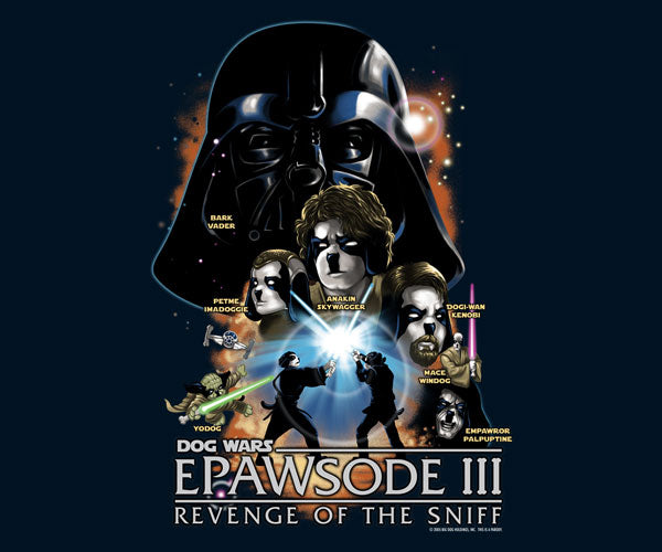 Dog Wars-Epawsode III T-Shirt