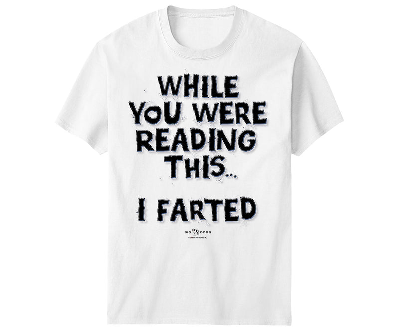 While You Were Reading This… T-Shirt