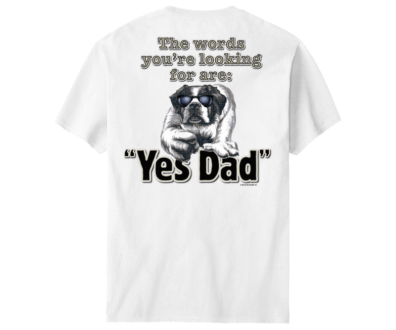 Yes Dad T-Shirt
