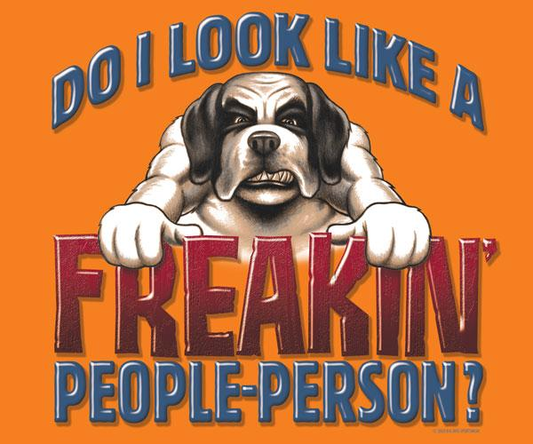 Freakin' People Person T-Shirt 2