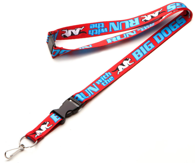 Run With The Big Dogs Lanyard