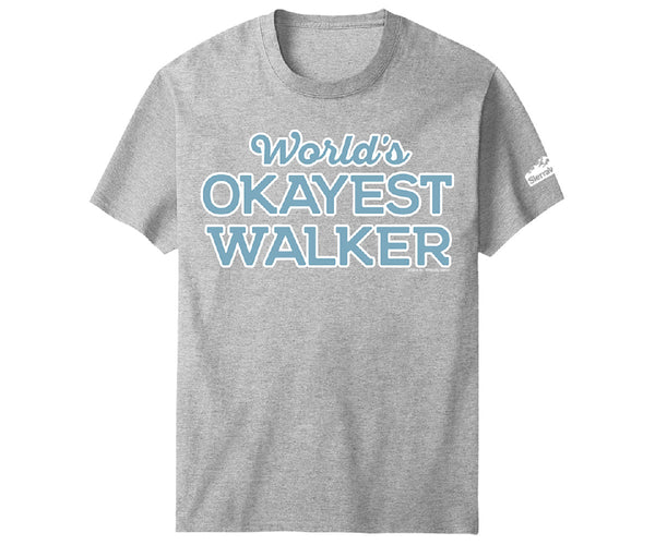 Worlds Okayest Walker SW T-Shirt