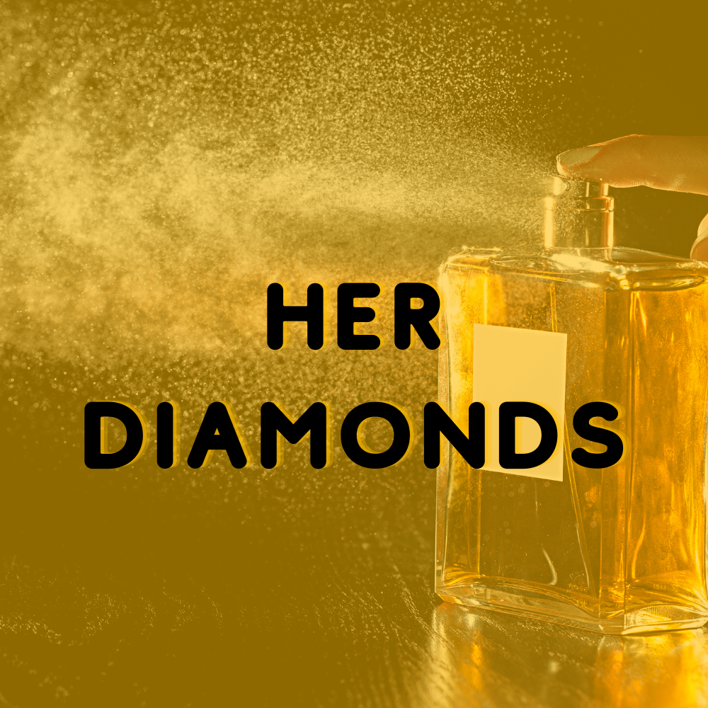 Her Diamonds - Reed Diffuser Fragrance
