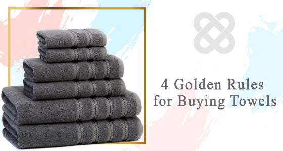 4 Golden Rules for Buying Towels