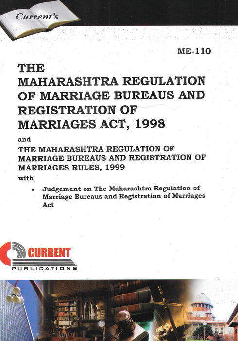 The Maharashtra Regulation of Marriage Bureaus and Registration of Marriages Act, 1998