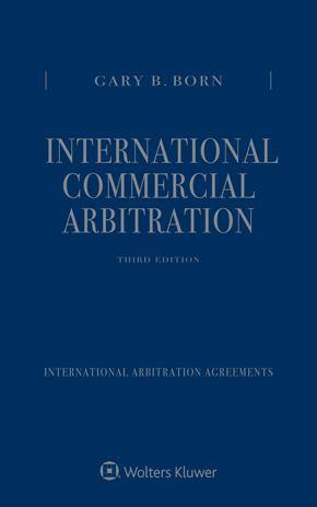International Commercial Arbitration in 3 volumes