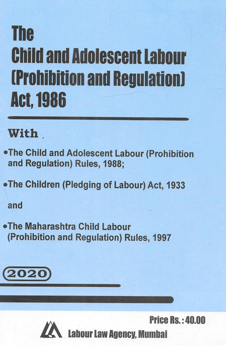 The Child and Adolescent Labour (Prohibition and Regulations) Act 1986