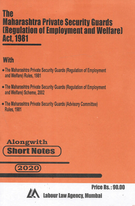 The Maharashtra Private Security Guards (Regulations of Employment and Welfare) Act 1981