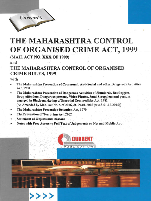 The Maharashtra Control of Organised Crime Act 1999 with Rules