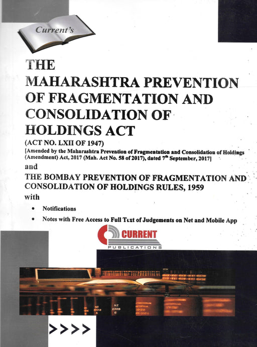 The Maharashtra Prevention of Fragmentation and Consolidation of Holdings Act