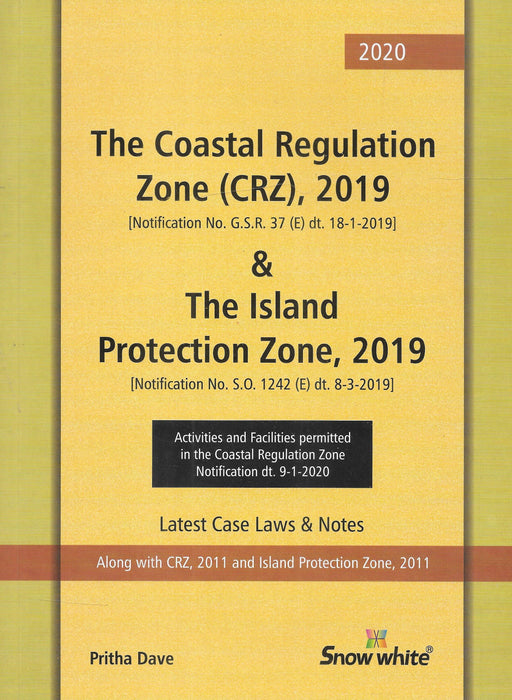 The Costal Regulation Zone (CRZ), 2019 & The Island Protection Zone 2019