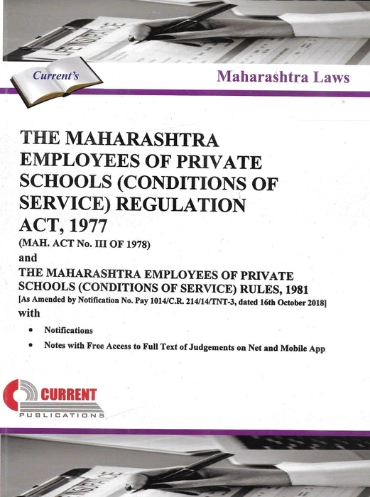 The Maharashtra Employees of Private Schools (Condition of Service) Regulation Act, 1977