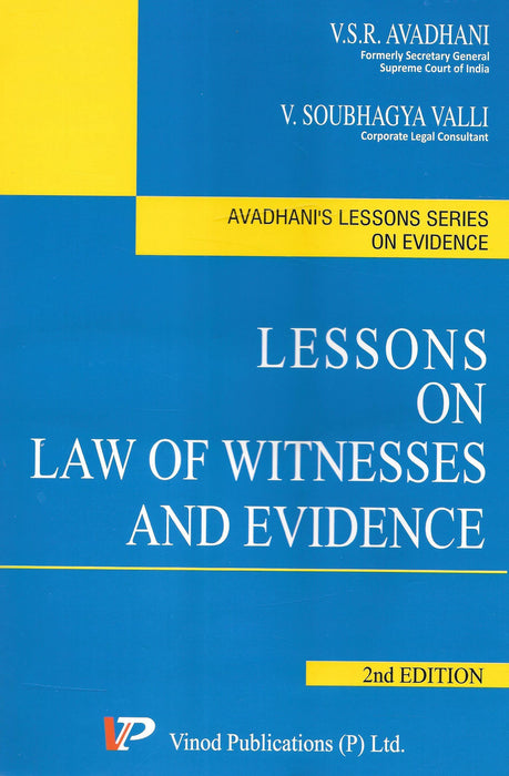 Lessons on Law of Witnesses and Evidence by V S R Avadhani