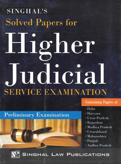 Solved Papers for Higher Judicial Service Examination - Preliminary Examination