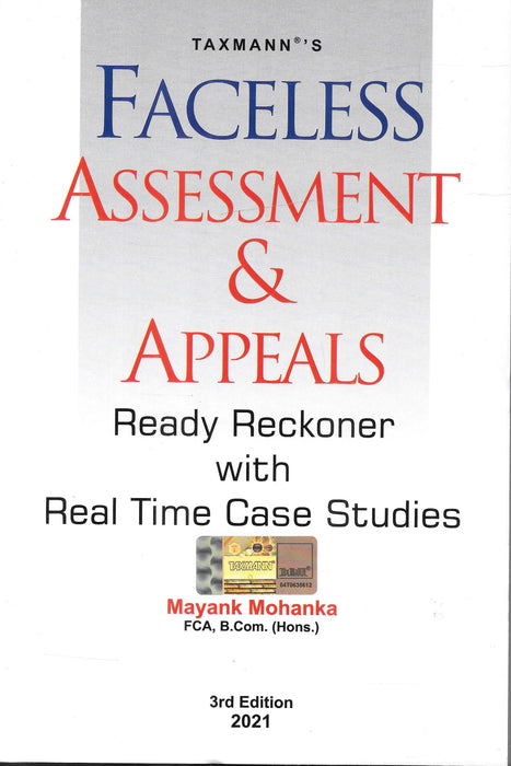 Faceless Assessment & Appeals Ready Reckoner With Real Time Case Studies