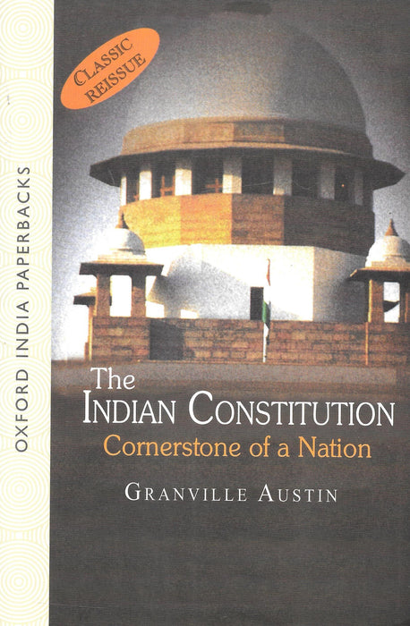 The Indian Constitution - Cornerstone of A Nation