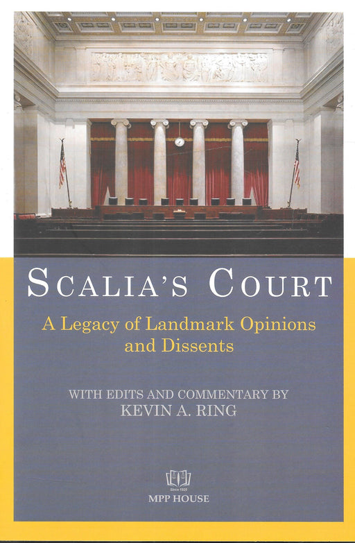 Scalia's Court - A Legacy of Landmark Opinions and Dissents