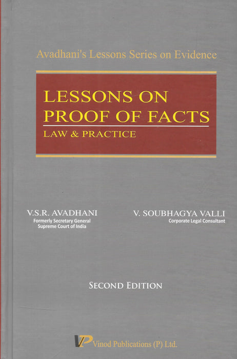 Lessons on Proof of Facts Law and Practice by V S R Avadhani
