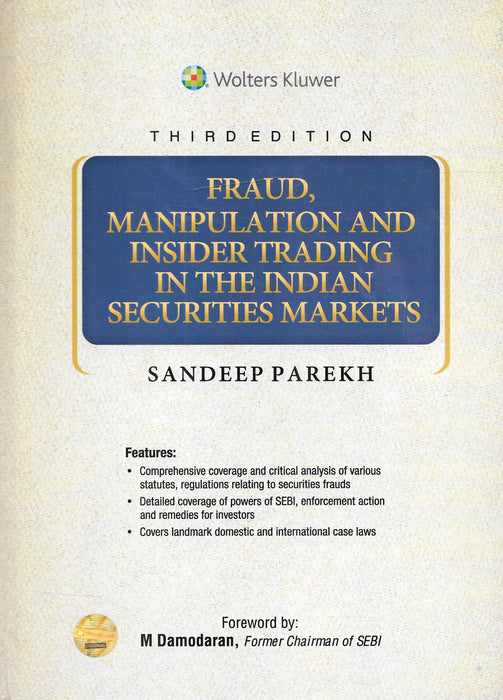 Fraud, Manipulation and Insider Trading in the Indian Securities Markets