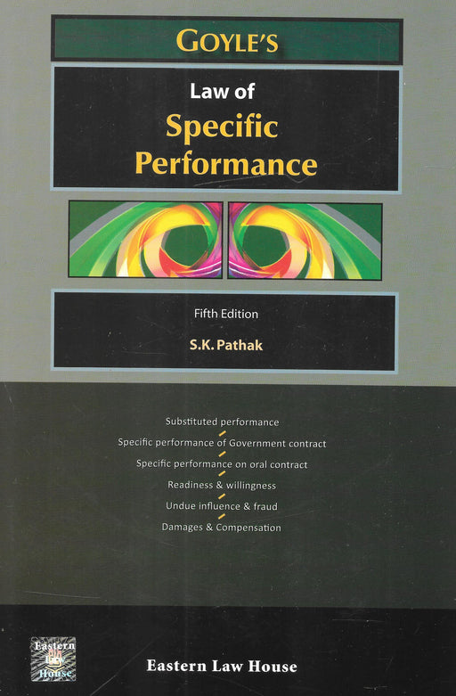 Law of Specific Performance by S K Pathak