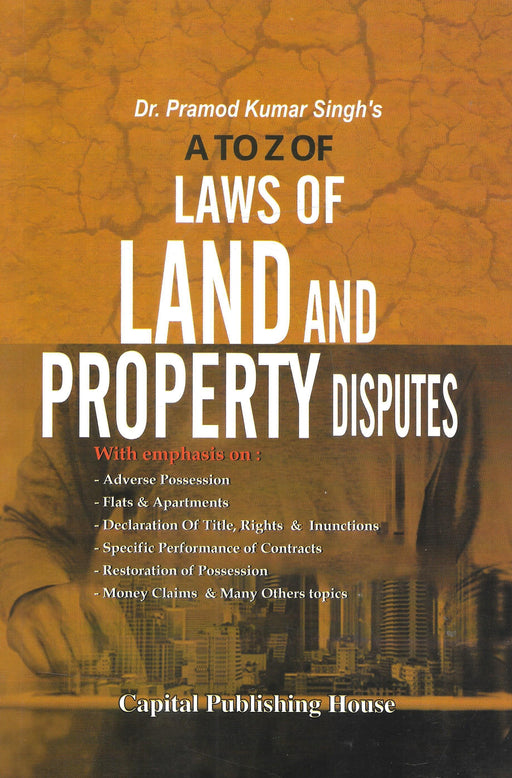 A to Z of Laws of Land and Property Disputes