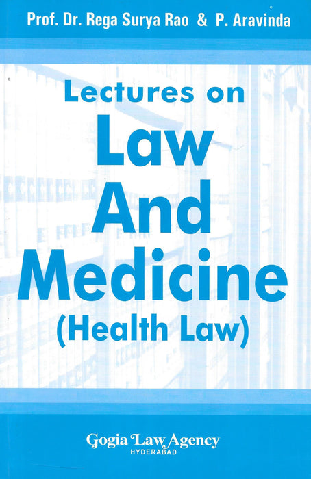 Lectures on Law And Medicine (Health Law)