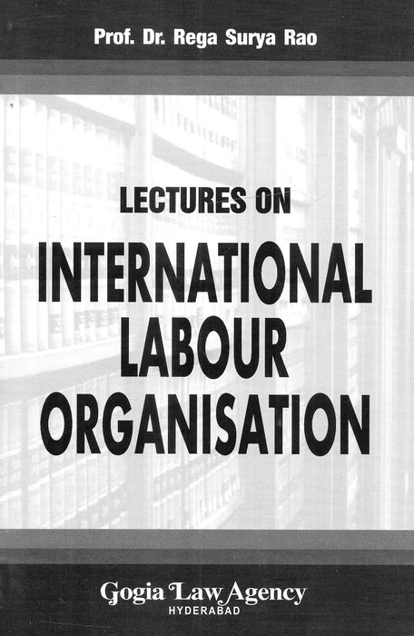 Lectures On International Labor Organisation